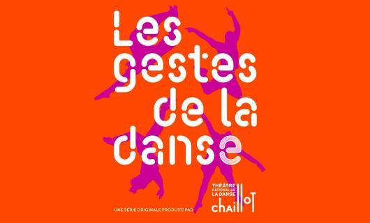 Interview Michèle Noiret / Les gestes de la danse - Chaillot (mai 2021)